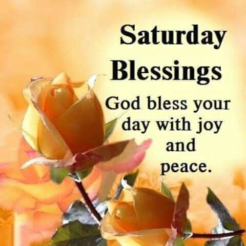 Saturday Blessings God Bless Your Day With Peace Pictures