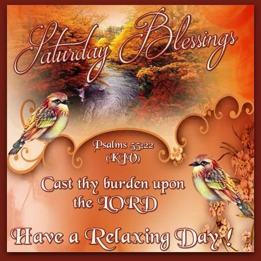 Saturday Blessings Have A Relaxing Day Image Quote