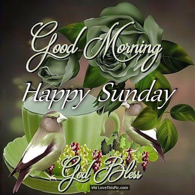 Good Morning Sunday God Photos : Good morning happy sunday god bless pictures photos and