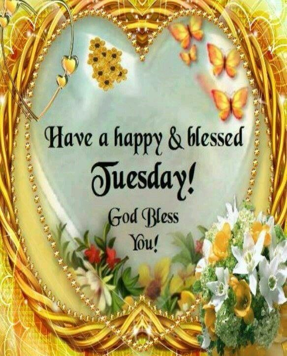 Have A Happy & Blessed Tuesday Pictures, Photos, and ...