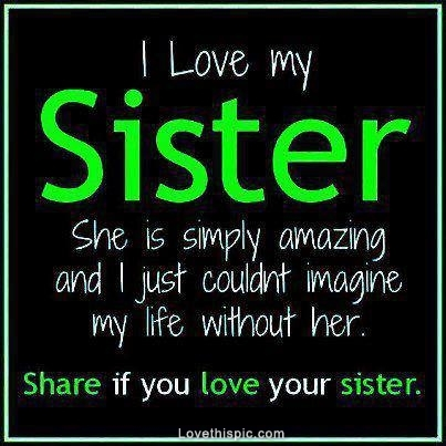 Love My Sister Quotes Mesmerizing I Love My Sister Pictures Photos And Images For Facebook Tumblr