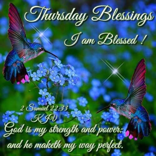 Thursday Blessings I Am Blessed Pictures Photos And