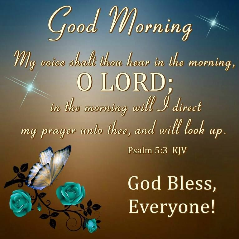 Good Morning, God Bless Everyone! Pictures, Photos, and Images for