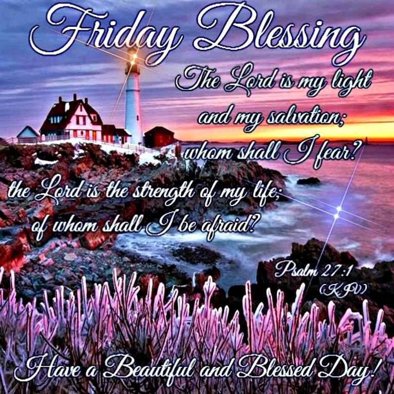 Blessed Day Quotes From The Bible: Friday Blessings Psalm 21:1 Pictures, Photos, And Images