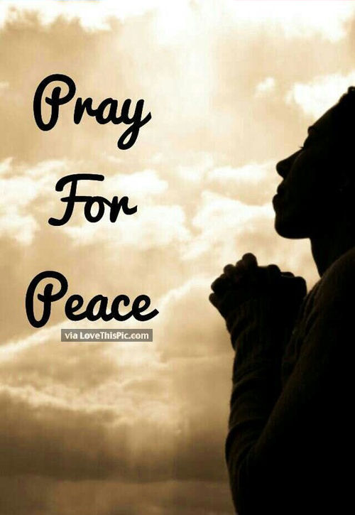 Pray For Peace Pictures Photos And Images For Facebook
