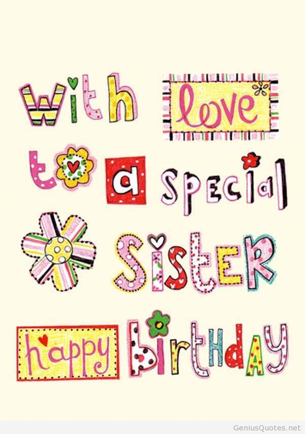 Happy Birthday To A Special Sister Quotes
