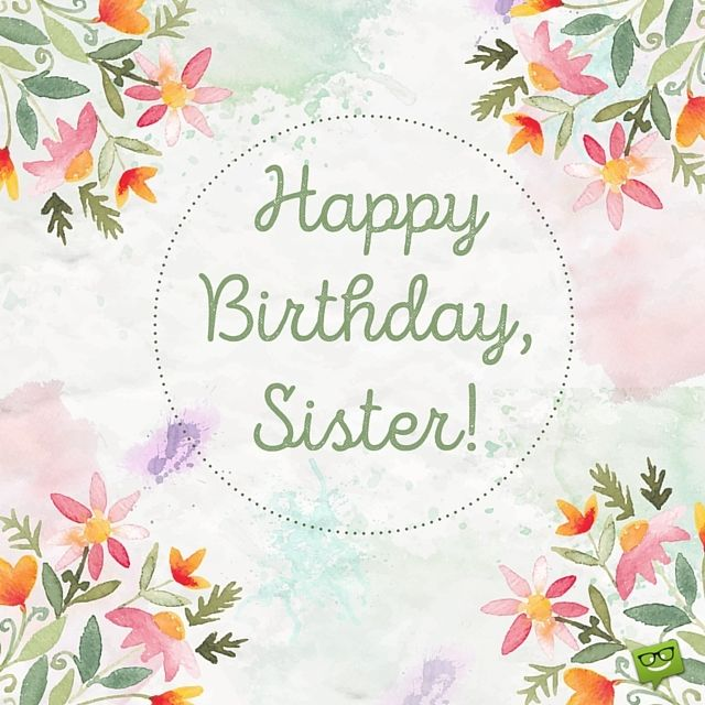 Big Birthday Quotes: Happy Birthday Sister! Pictures, Photos, And Images For