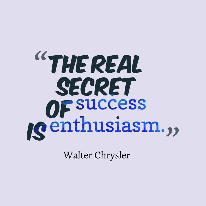 the real secret of success is enthusiasm pictures photos and