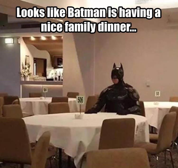 Looks Like Batman Is Having A Nice Family Dinner Pictures