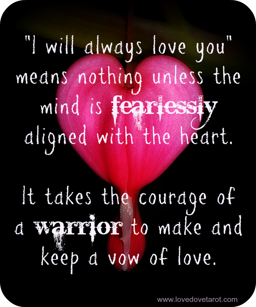 Courage To Love: It Takes The Courage Of A Warrior To Make And Keep A Vow