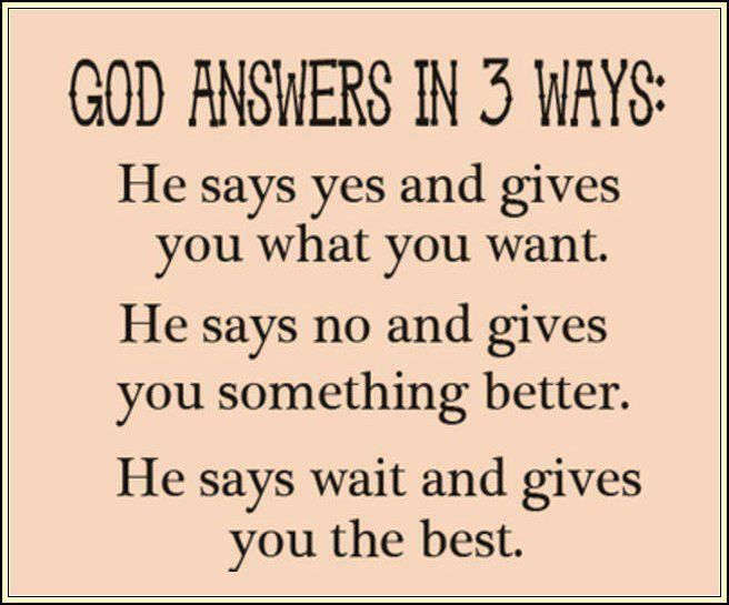 God Answers In 3 Ways Pictures, Photos, And Images For