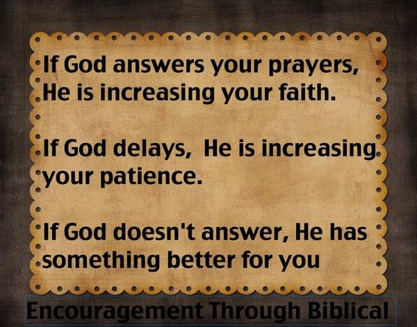If God Doesn T Answer He Has Something Better For You