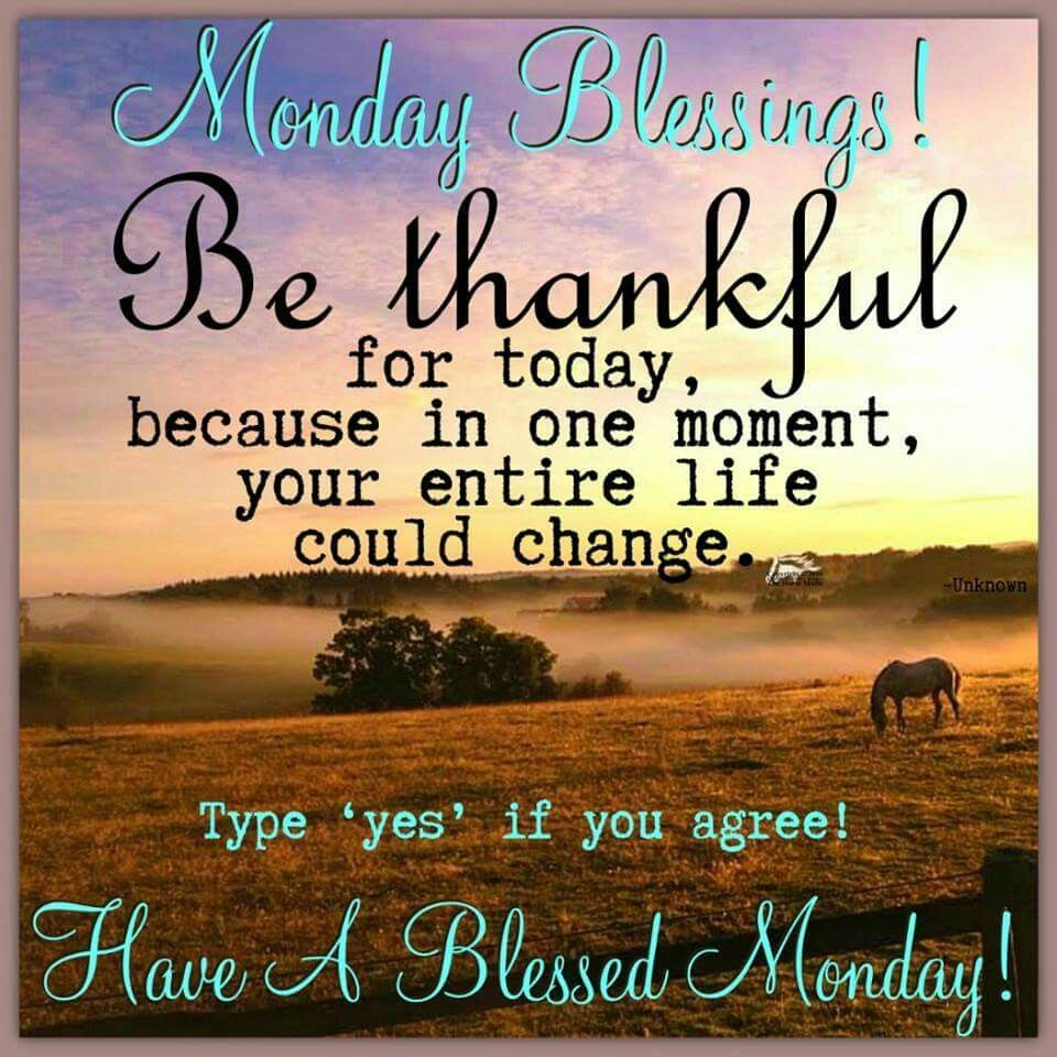 Blessings Quotes: Monday Blessings, Be Thankful Pictures, Photos, And Images