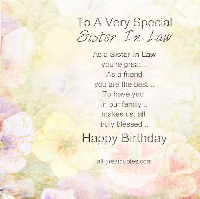Happy Birthday To A Special Sister Quotes: To A Very Special Sister In Law, Happy Birthday Pictures