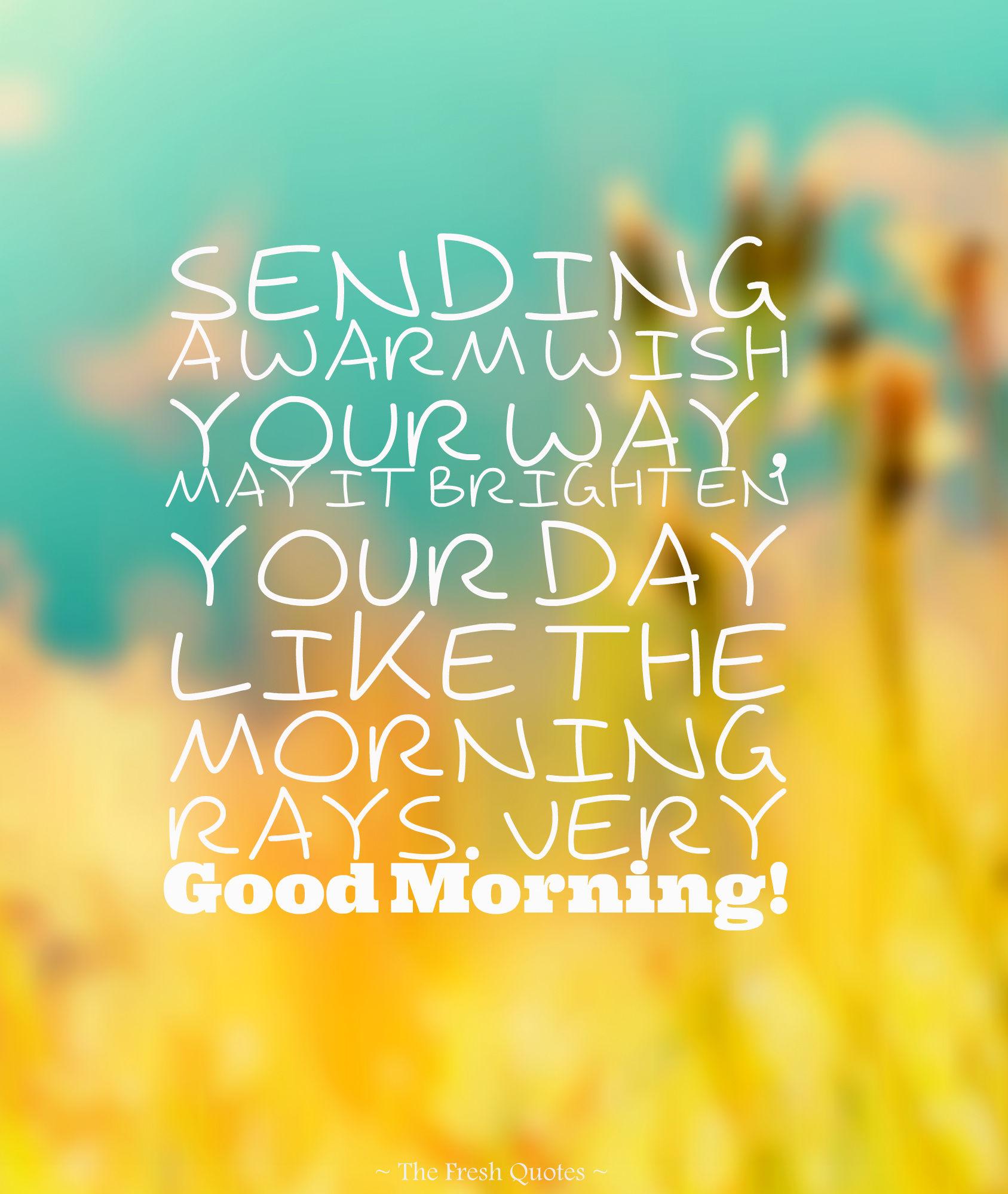 Sending a warm wish your way good morning pictures photos and sending a warm wish your way good morning m4hsunfo