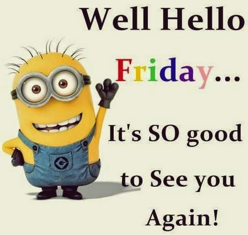Well Hello Friday Pictures Photos And Images For