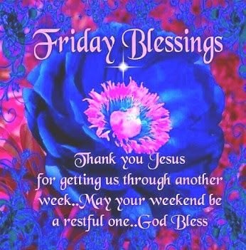 Friday Blessings Thank You Jesus Pictures, Photos, and