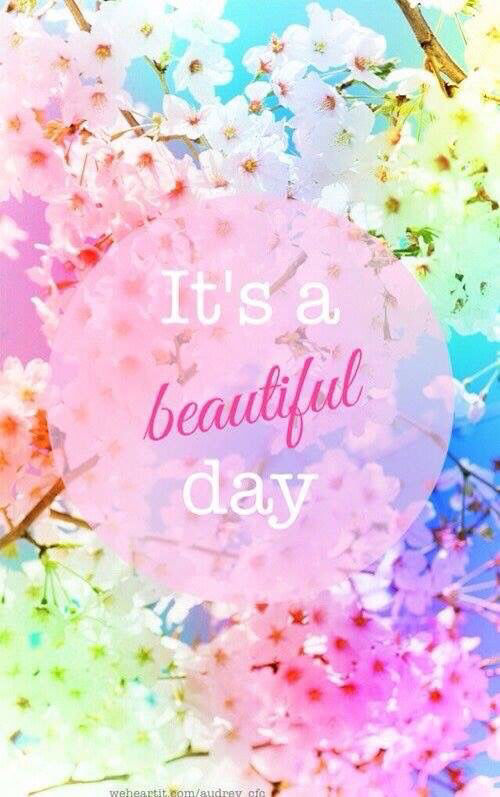 its a beautiful day. #quote #words   Monday quotes