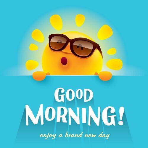 Good Morning Quotes New Day : Good morning enjoy a brand new day pictures photos and