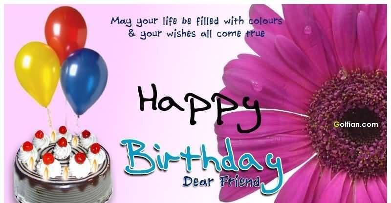 Happy Birthday Dear Friend Pictures, Photos, and Images