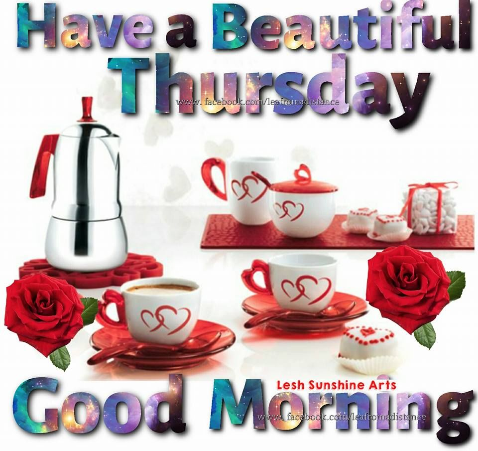 Good Morning Beautiful Thursday Images : Have a beautiful thursday good morning pictures photos