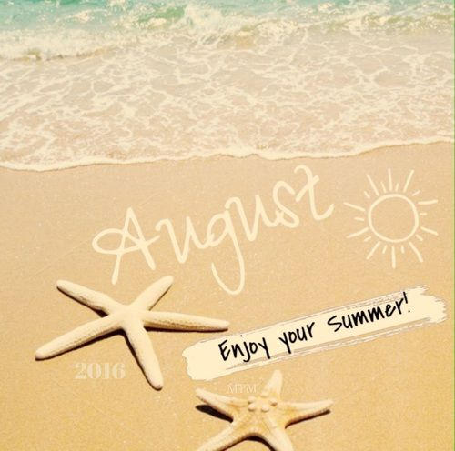 august enjoy your summer pictures photos and images for facebook