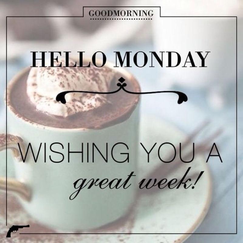 34 Monday Good Morning Wishes |Monday Morning Graphics