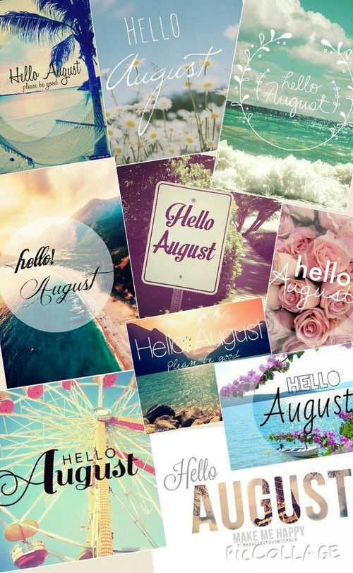 Hello August Collage
