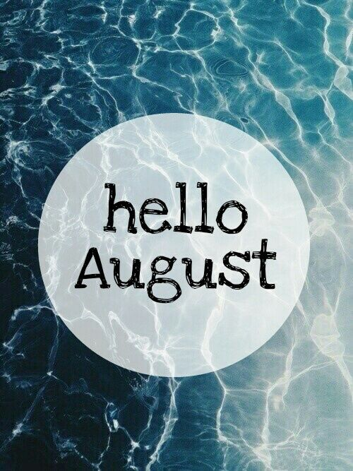 Hello August Pictures, Photos, and Images for Facebook