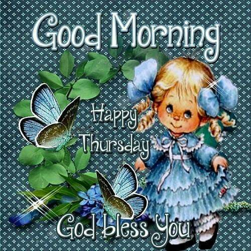 Good Morning God Bless You Good Morning, Happy Th...