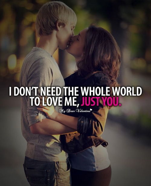 Am I Too Romantic About True Love: I Don't Need The Whole World To Love Me, Just You Pictures