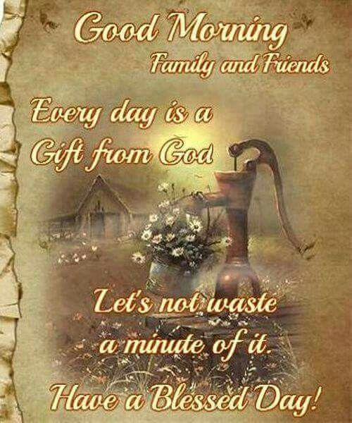 Good Morning Family And Friends Quotes Good Morning Family An...