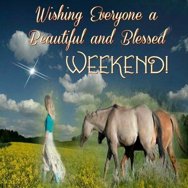 Wishing Everyone A Beautiful And Blessed Weekend Pictures, Photos, and ...