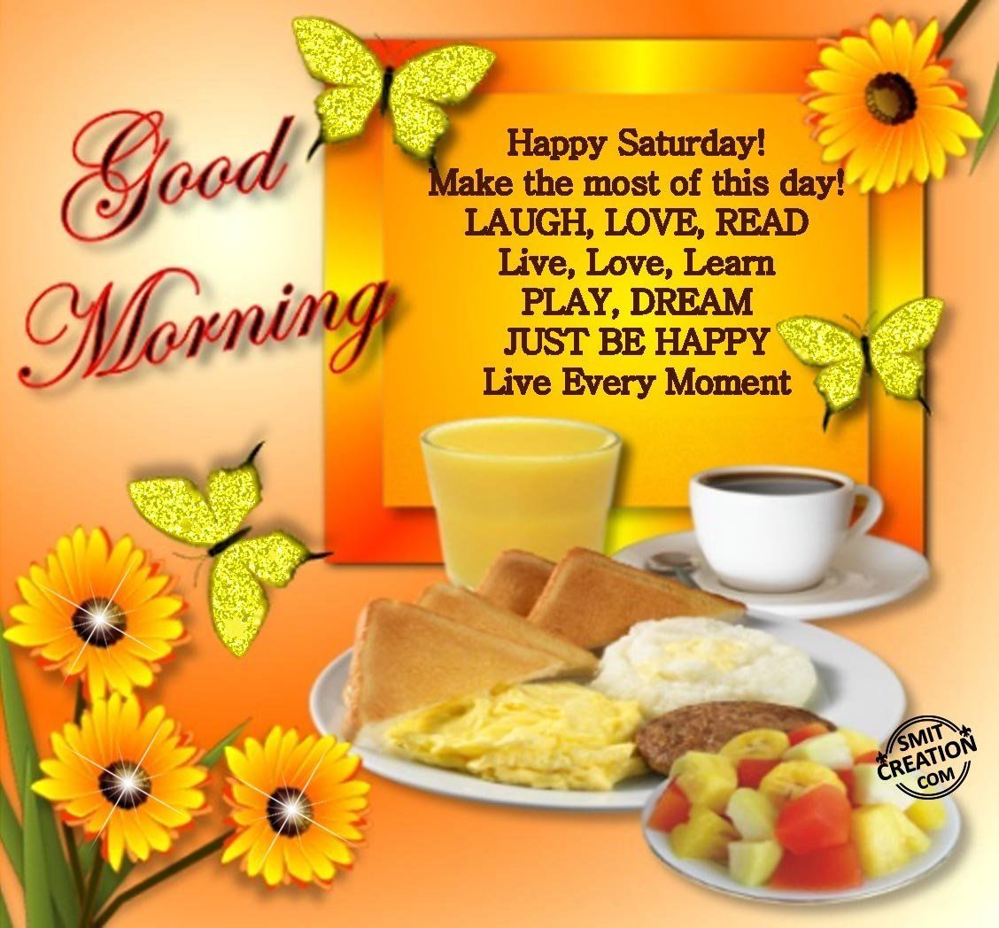 Good Morning Saturday Morning : Good morning happy saturday pictures photos and images