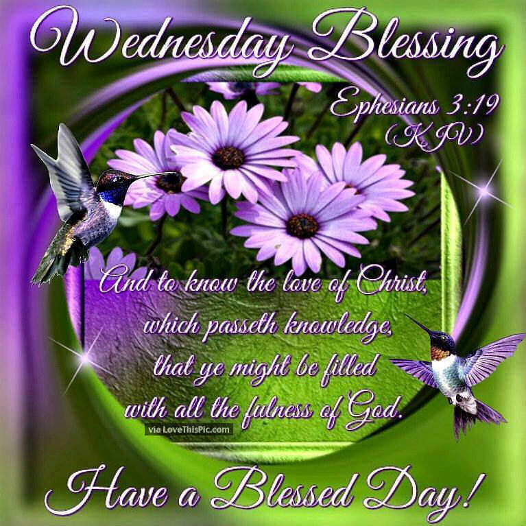 Wednesday Blessings Have A Blessed Day Religious Quote ...