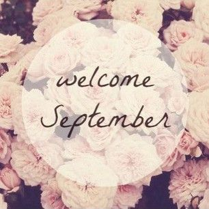 Welcome September Pictures, Photos, and Images for Facebook, Tumblr, Pinteres...
