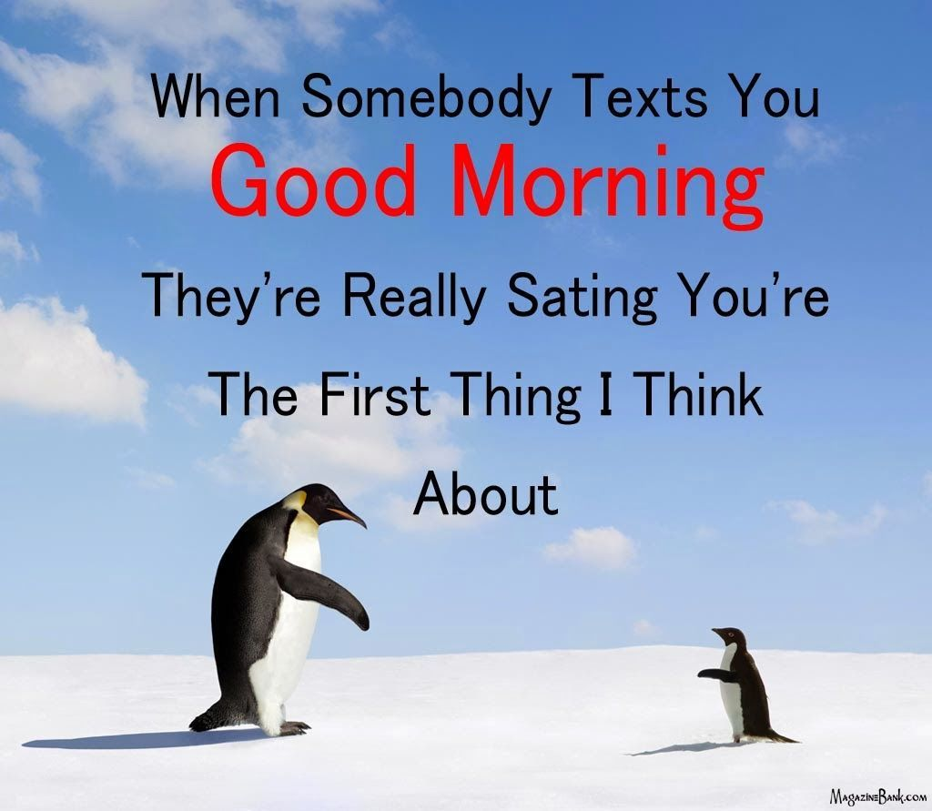 Inspirational Love Messages For Girlfriend: When Someone Texts You Good Morning... Pictures, Photos