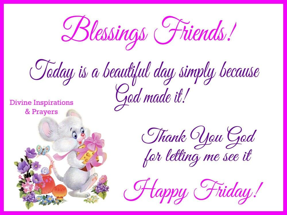 Blessings Friends! Happy Friday! Pictures, Photos, and
