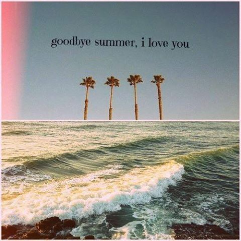 Goodbye Summer I Love You Pictures Photos And Images