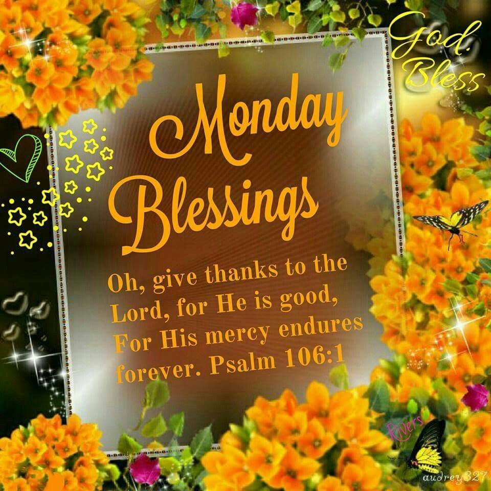 Monday Blessings Pictures Photos And Images For Facebook