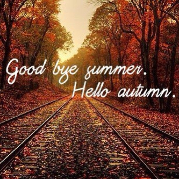 Goodbye Summer, Hello Autumn Pictures, Photos, and Images ...