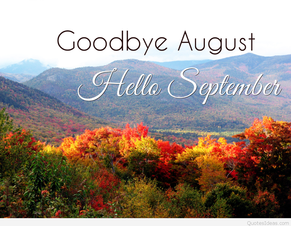 Goodbye August, Hello September Pictures, Photos, And Images For Facebook,  Tu.