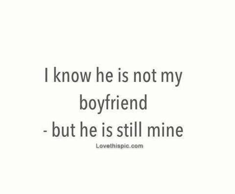 He Is Not My Boyfriend But He Is Still Mine Pictures, Photos, and ...