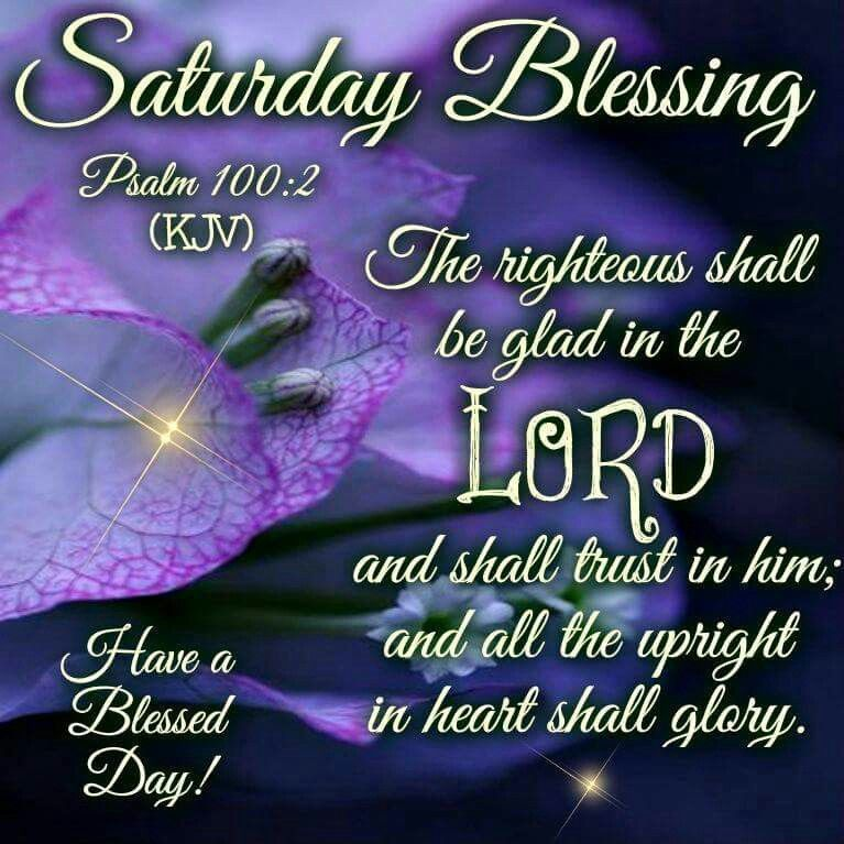Blessed Day Quotes From The Bible: Saturday Blessing Pictures, Photos, And Images For
