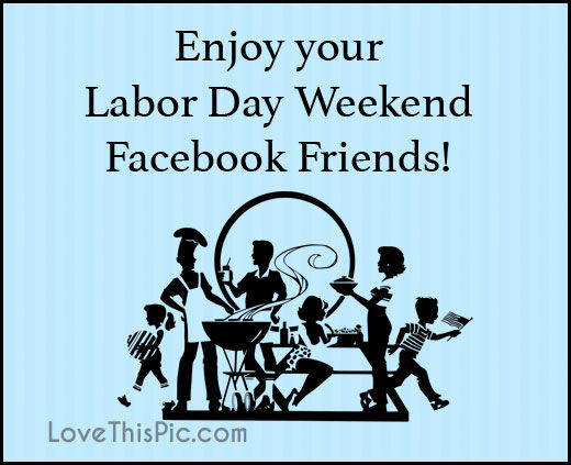 enjoy your labor day weekend images