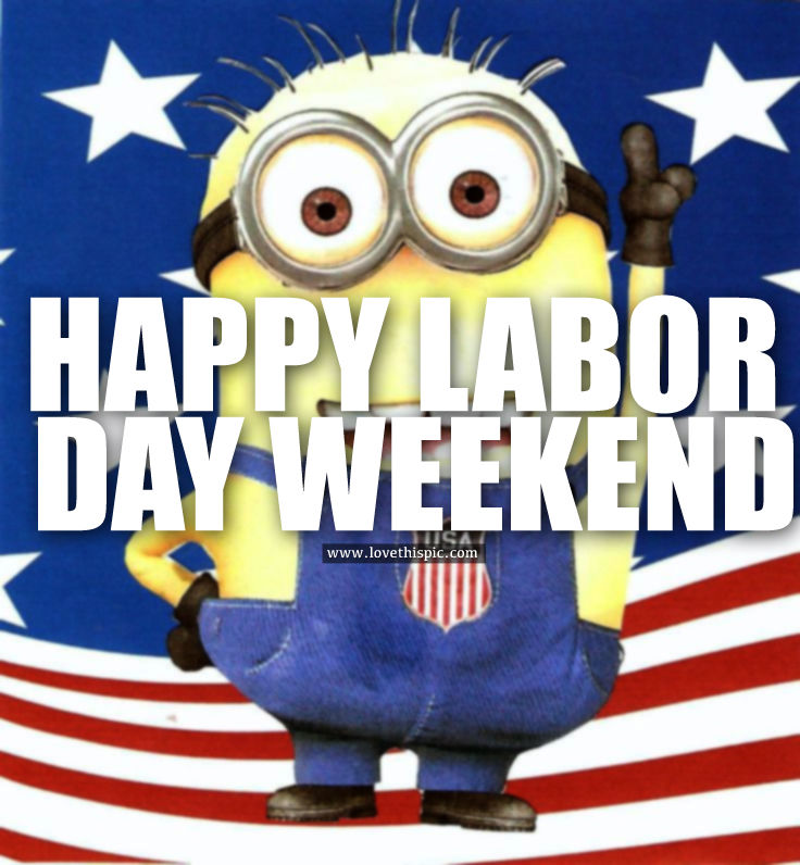 Labor Day Weekend: Happy Labor Day Weekend Pictures, Photos, And Images For