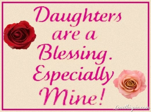 daughters are a blessing pictures photos and images for