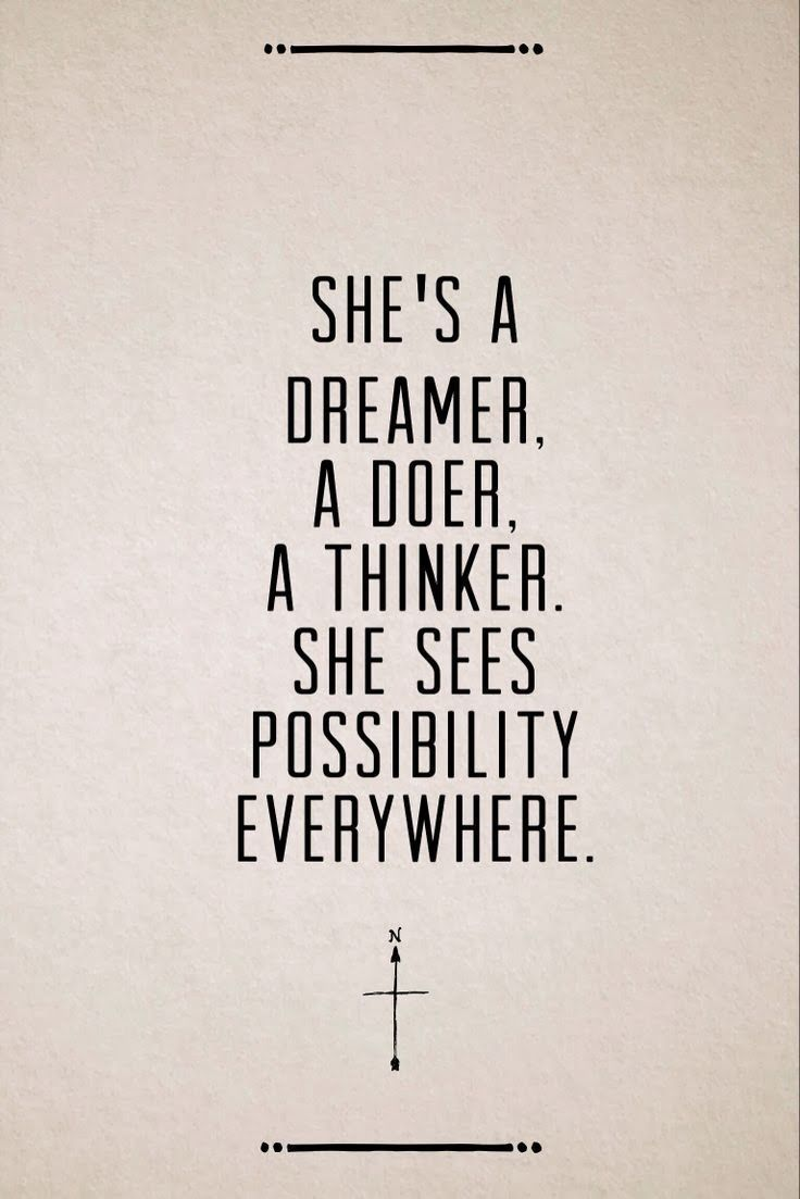 Inspirational Quotes On Pinterest: She's A Dreamer, A Doer, A Thinker.... Pictures, Photos