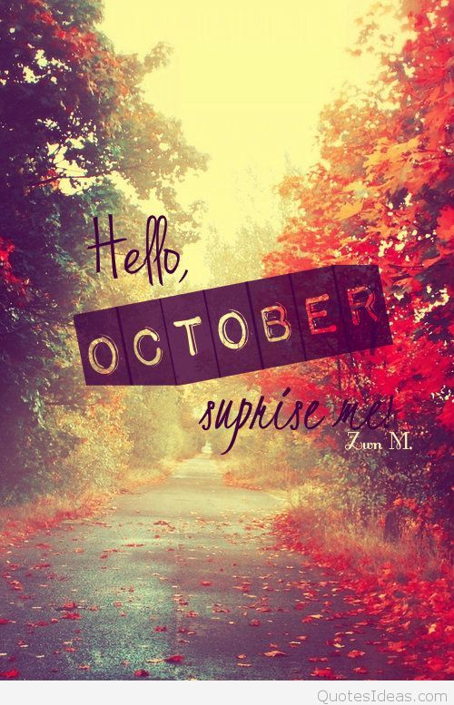 hello october  surprise me pictures  photos  and images