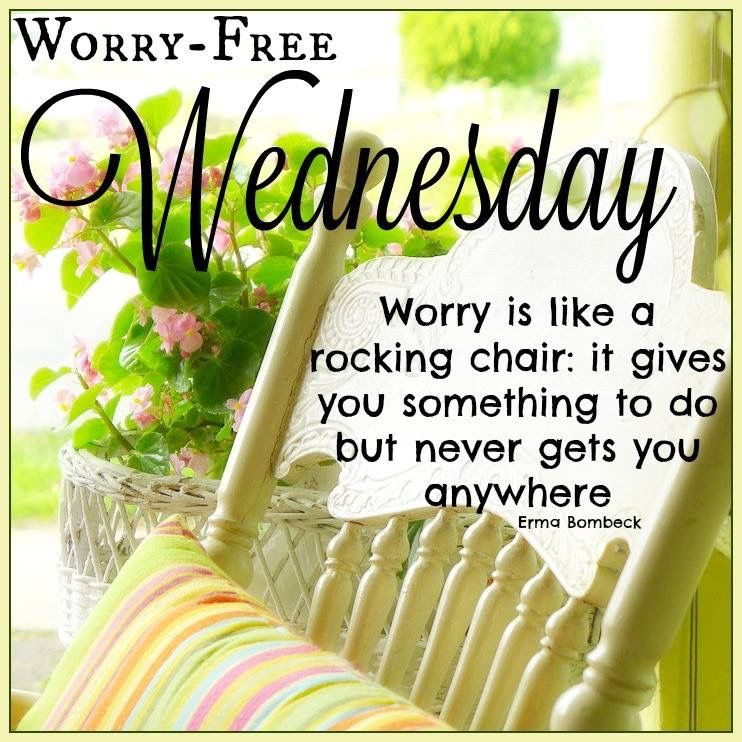 Worry Free Wednesday Pictures,...